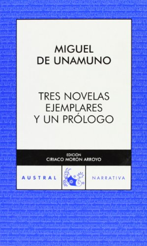 9788467029703: Tres novelas ejemplares y un prologo (Coleccion Austral)