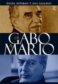 9788467030136: De Gabo a Mario: El boom latinoamericano a traves de sus premios Nobel (Spanish Edition)