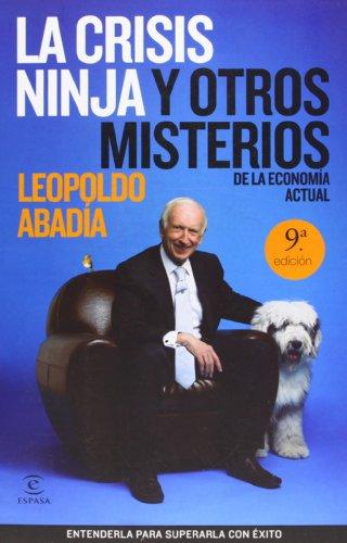 9788467030150: La crisis ninja y otros misterios de la economa actual