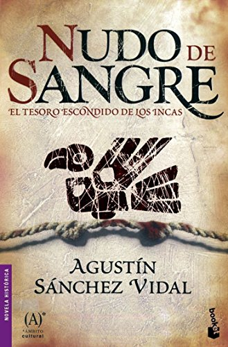 Nudo de sangre (Novela histórica): Sánchez Vidal, Agustín