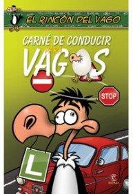 9788467030884: Carnet de conducir para vagos