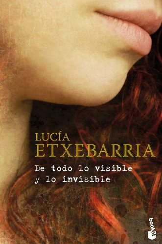 9788467031720: De todo lo visible y lo invisible (Spanish Edition)