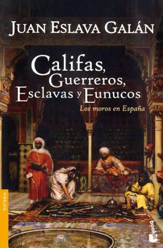 9788467032147: Califas, guerreros, esclavas y eunucos (Divulgación. Historia)