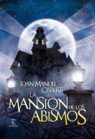 9788467032314: La mansión de los abismos (ESPASA JUVENIL)