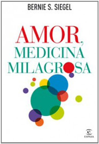 9788467032529: AMOR MEDICINA MILAGROSA