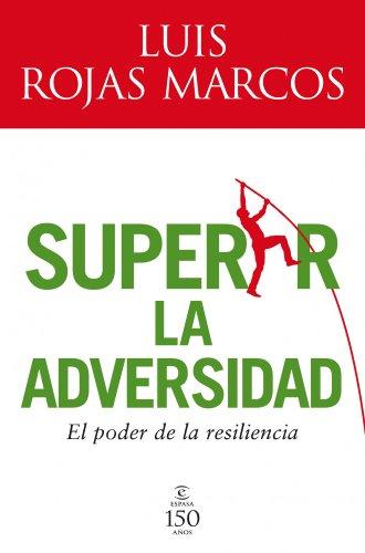 9788467032598: Superar la adversidad: El poder de la resiliencia