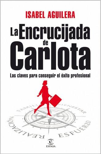 9788467032727: La encrucijada de Carlota (Espasa Hoy)
