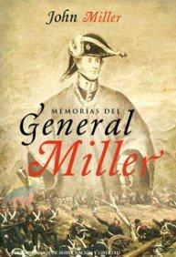 9788467032765: Memorias del general Miller (Fundación Dos de Mayo)