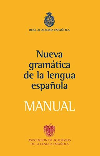 9788467032819: Manual de la Nueva Gramática de la lengua española (NUEVAS OBRAS REAL ACADEMIA)