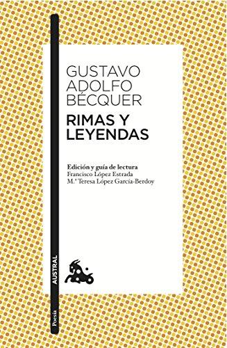 9788467033311: Rimas y Leyendas: Edición y guía de lectura de Francisco López Estrada y Mª Teresa López García-Berdoy: 3 (Clásica)