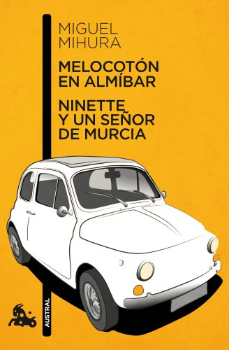 9788467033359: Melocotón en almíbar / Ninette y un señor de Murcia