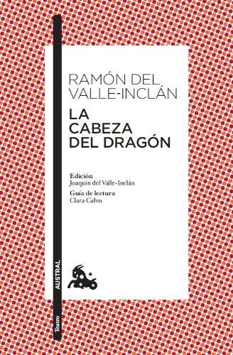 9788467033373: La cabeza del dragón (Teatro)