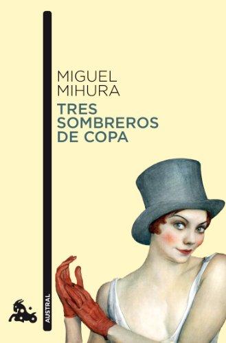 9788467033410: Tres sombreros de copa (Contemporánea)