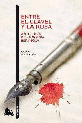 9788467033427: Entre el clavel y la rosa (Antología de la poesía española)
