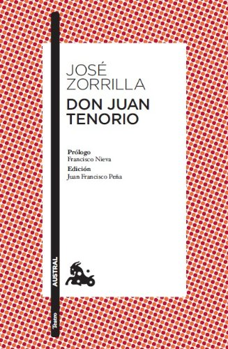 9788467033441: Don Juan Tenorio: Prólogo de Francisco Nieva. Edición y guía de lectura de Juan Francisco Peña: 5 (Clásica)