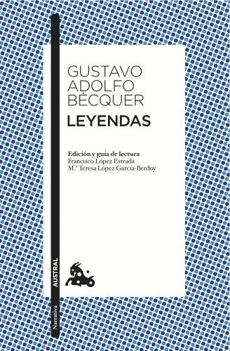 9788467033519: Leyendas: Edición de Francisco López Estrada y Mª Teresa López Gracía-Berdoy (Narrativa)