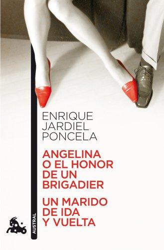 9788467033557: Angelina o el honor de un brigadier / Un marido de ida y vuelta: 4 (Contemporánea)