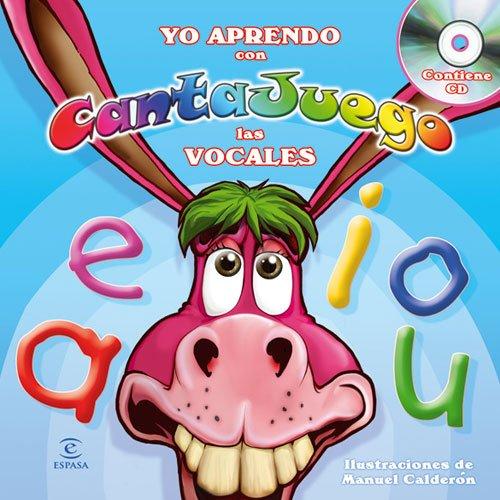 9788467033694: Yo aprendo con Cantajuego. Las vocales