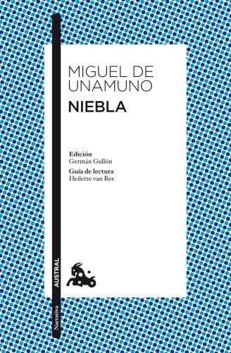 9788467033861: Niebla: Edición de Germán Gullón. Guía de lectura de Heilette van Ree (Narrativa)