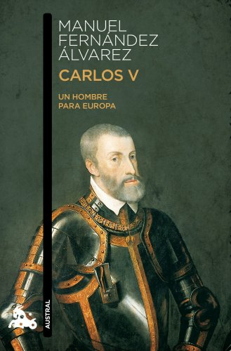 9788467033946: CARLOS V - UN HOMBRE PARA EUROPA