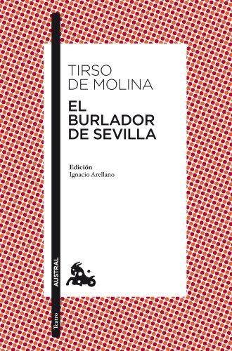 9788467033960: El burlador de Sevilla