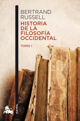 HISTORIA DE LA FILOSOFIA OCCIDENTAL I: BERTRAND RUSSELL