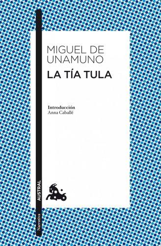 9788467034011: La tia Tula (Spanish Edition)
