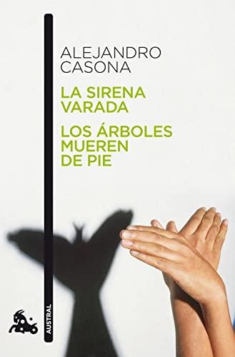 9788467034028: La sirena varada. Los arboles mueren de pie (Spanish Edition)