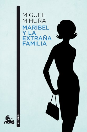 9788467034066: Maribel y la extraña familia (Contemporánea)