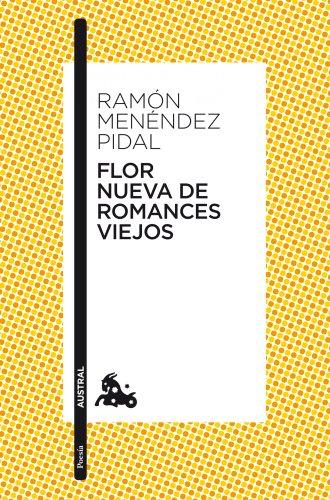 Flor nueva de romances viejos.: Menendez Pidal, Ramon