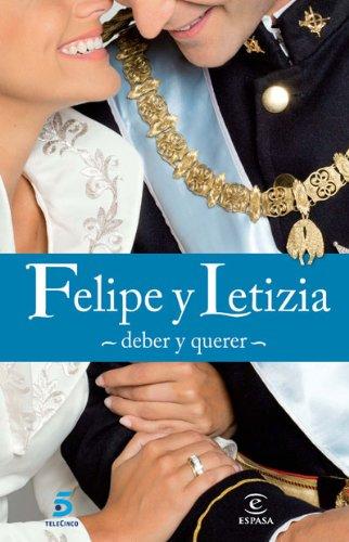 9788467034288: Felipe y Letizia: deber y querer (FUERA DE COLECCIÓN Y ONE SHOT)