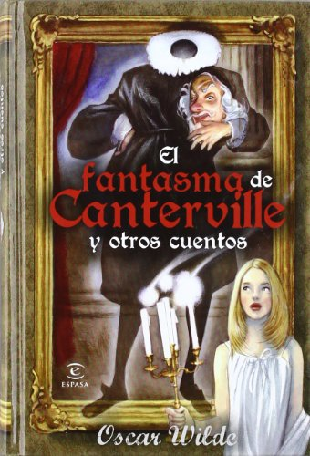 9788467034684: El fantasma de Canterville y otros cuentos (Espasa Juvenil)