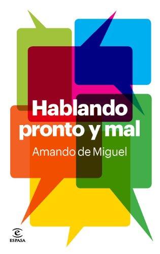 9788467035179: Hablando Pronto Y Mal (FUERA DE COLECCIÓN Y ONE SHOT)