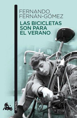 Las bicicletas son para el verano: FERNAN-OMEZ, Fernando