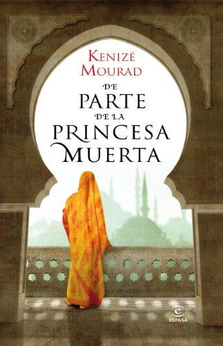 9788467035513: De parte de la princesa muerta (Narrativa Espasa)