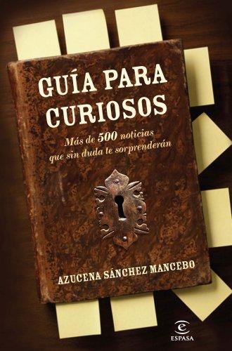 9788467035551: Guía para curiosos: Más de 500 anécdotas que sin duda le sorprenderán
