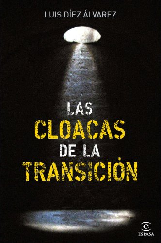 9788467035575: Las cloacas de la Transición