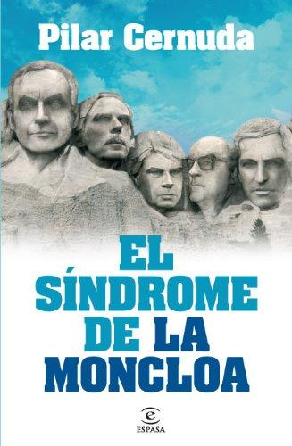 9788467035957: El síndrome de La Moncloa