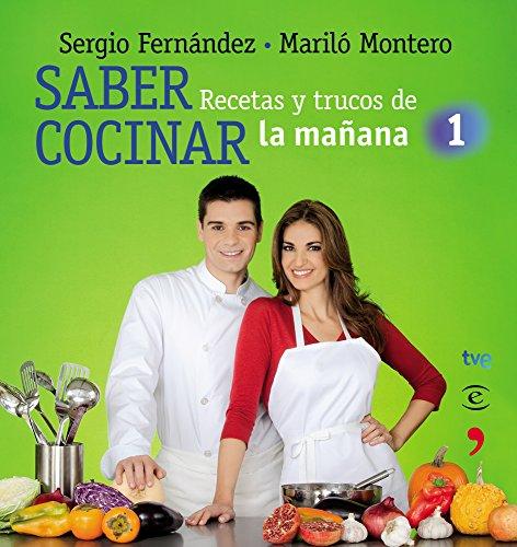 9788467036091: Saber Cocinar: Recetas y Trucos de la Manana de la 1