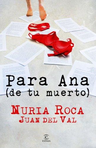 9788467036121: PARA ANA DE TU MUERTO Espasa