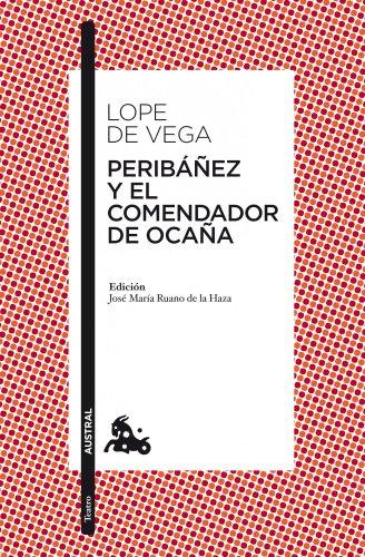 9788467036138: Peribanez y el Comendador de Ocana (Spanish Edition)