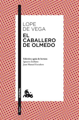 9788467036145: El Caballero de Olmedo (Spanish Edition)