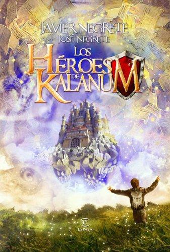 Los héroes de Kalanum: Javier Negrete/José Negrete