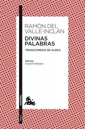 Divinas palabras (Spanish Edition): Ramon del Valle