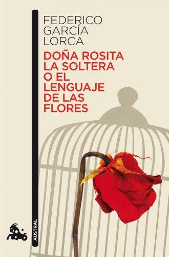 9788467036305: Dona Rosita la soltera o el lenguaje de las flores (Spanish Edition)
