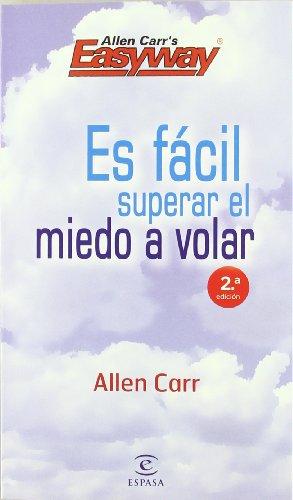 9788467036985: Es facil superar el miedo a volar (2ª ed.) (Espasa Practico)