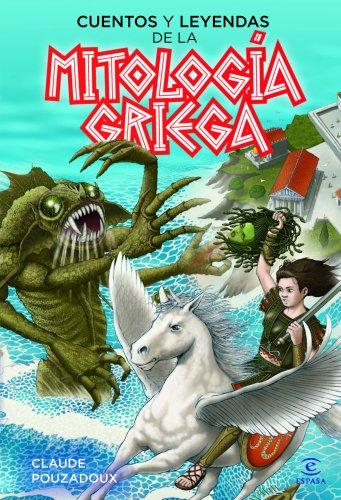 9788467037197: Cuentos y leyendas de la mitología griega (Espasa Juvenil)
