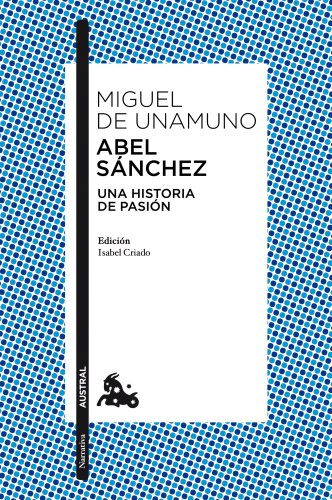 9788467037210: Abel Sánchez (Clásica)
