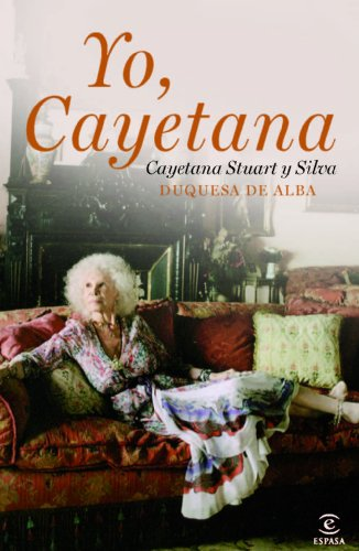 9788467037449: Yo, Cayetana (Spanish Edition)