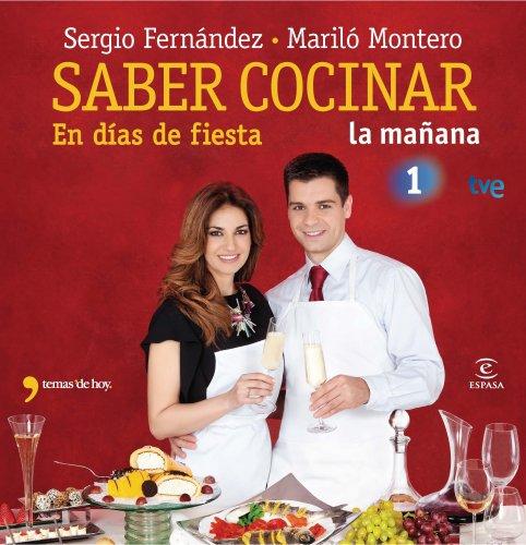 9788467037456: Saber cocinar en días de fiesta (FUERA DE COLECCIÓN Y ONE SHOT)